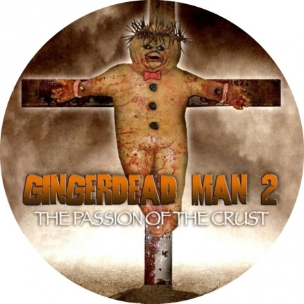 full-gingerdead-man-passion-of-the-crust-poster-movie-643454986
