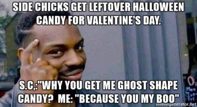 side-chicks-get-leftover-halloween-candy-for-valentines-day-scwhy-you-get-me-ghost-shape-candy-me-be