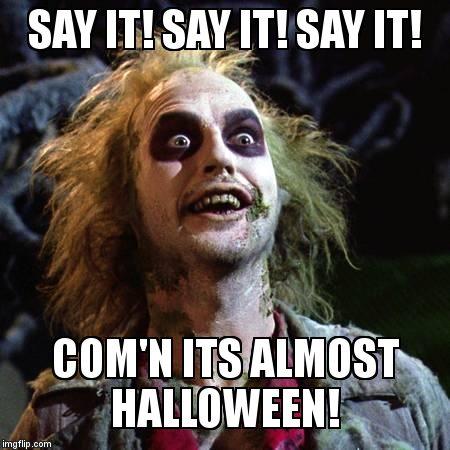 say-it-halloween-meme