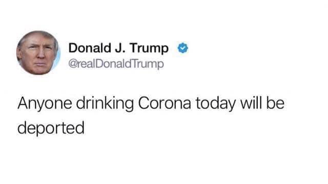 AnyoneDrinkingCoronaToday