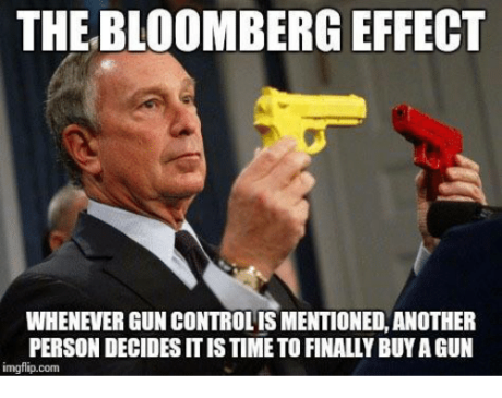 the-bloomberg-effect-whenever-guncontrolismentioned-another-person-decidesitistimeto-finally-buyagun-9623167